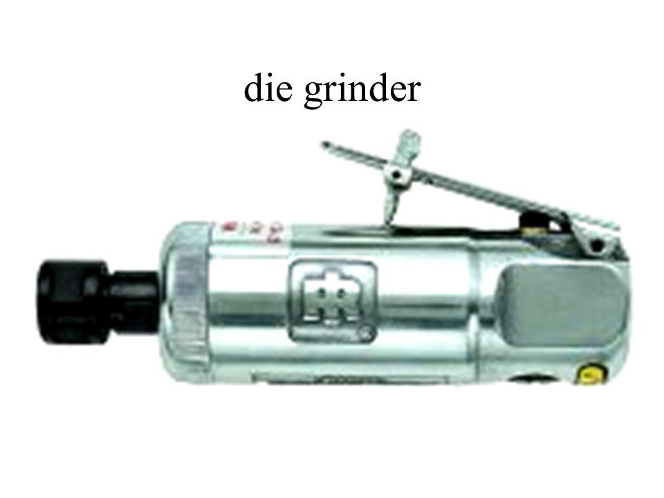 die grinder