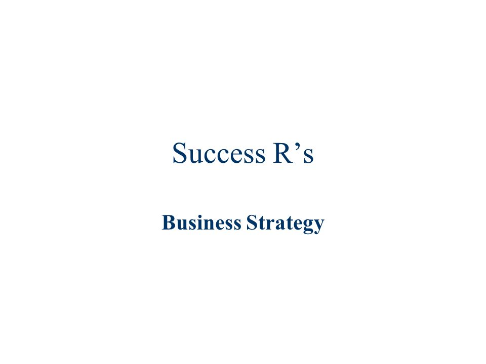 Success Rs Business Strategy