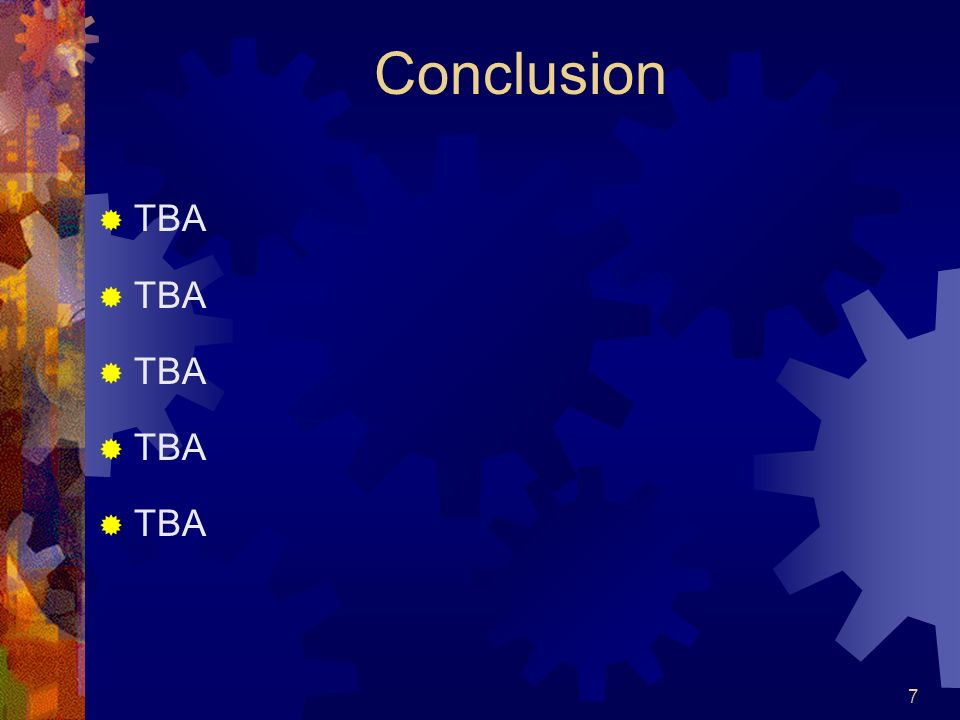 7 Conclusion TBA