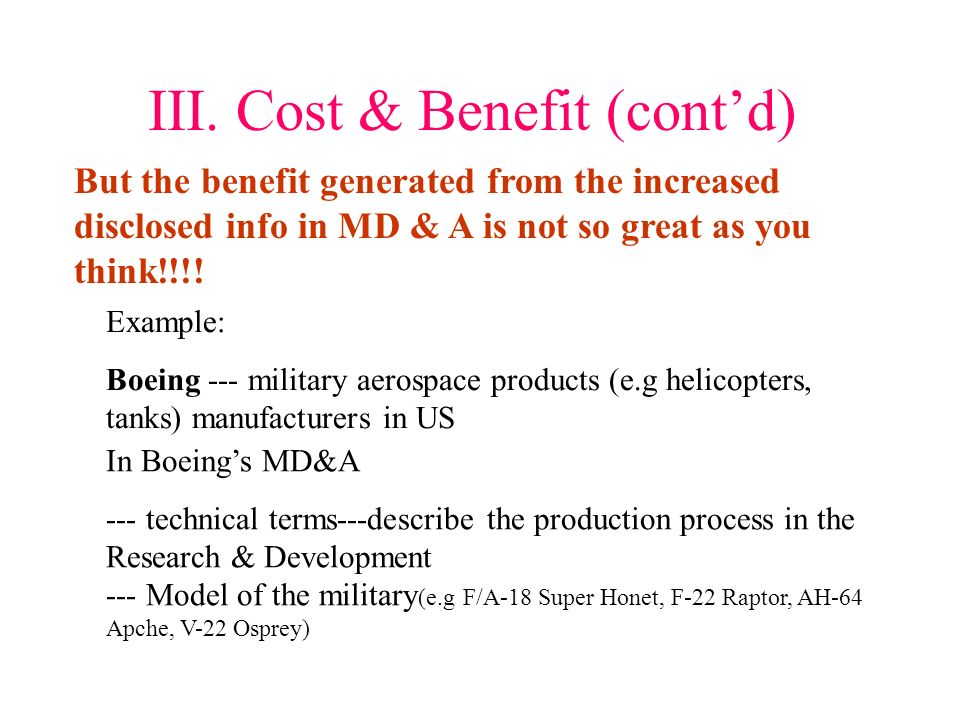 III. Cost & Benefit Every Information is Money!!!! Companys burden increase Information disclose increase Management spent time Admin cost increase Re