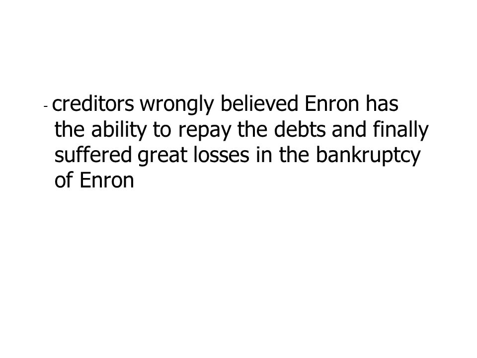 Energy trading earnings based on mark-to- market accounting Companies can inflate profits by using unrealistic price forecast However, Enron smoothed earnings rather than inflate them - gave appearance that Enrons earnings stream highly reliable, to pump up stock price