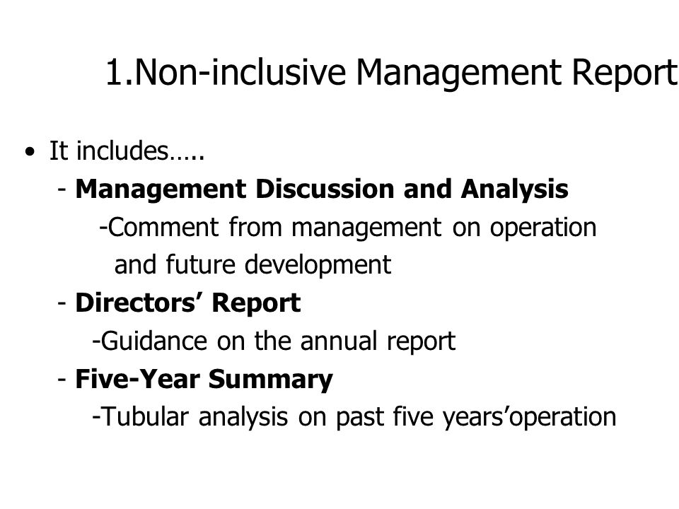 Part III: Specific problems in Annual Report Non-inclusive Management Report Involuntary Disclosure Misuse of Graphical Representation Incapable for D
