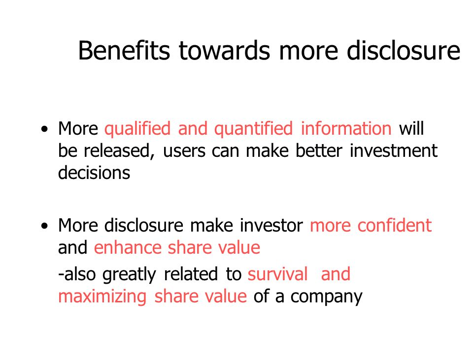 1.Information Asymmetry Whether there is market failure for disclosure.