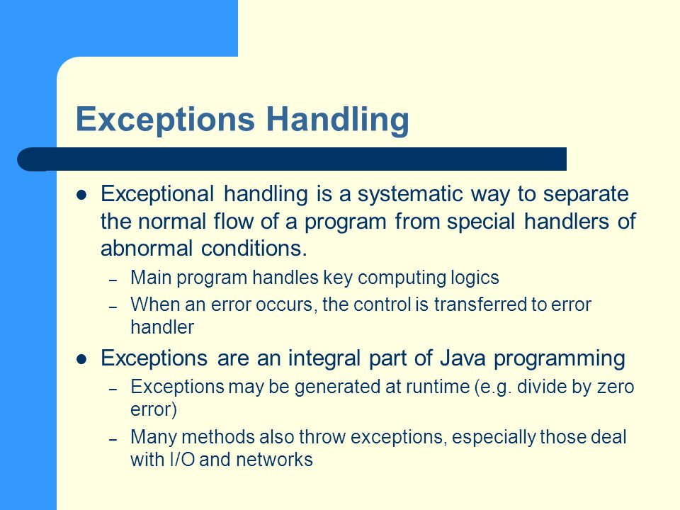 Try-Catch Blocks The basic exception handling technique: 1)Enclose the code that may generate an exception with a try-block 2)Handle the exception(s) that you want to deal with in a catch-block try { } catch ( ) { }