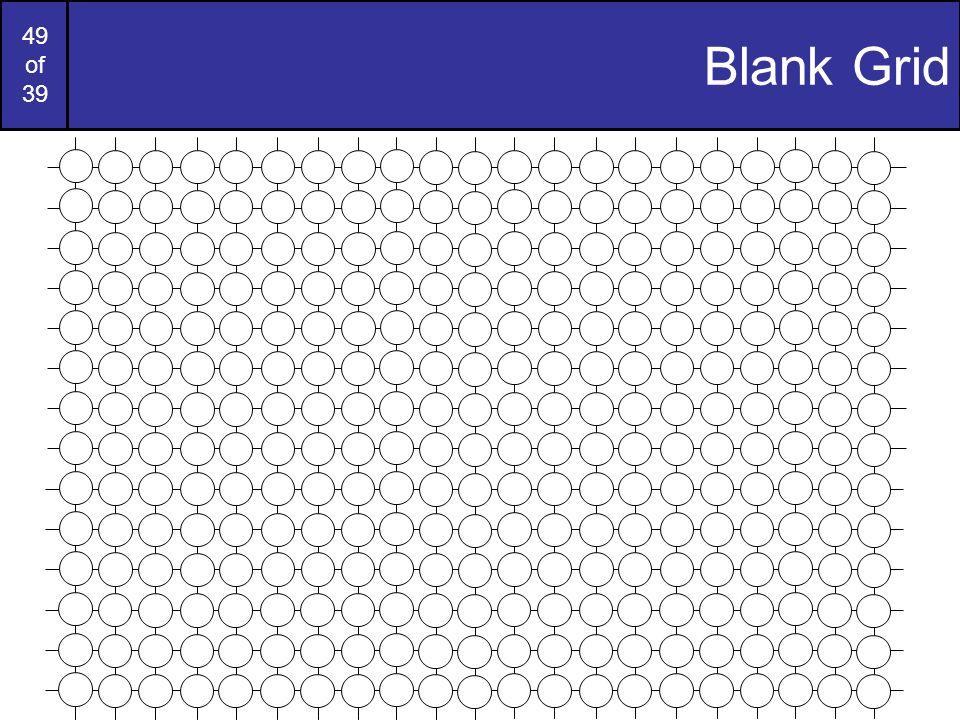 49 of 39 Blank Grid