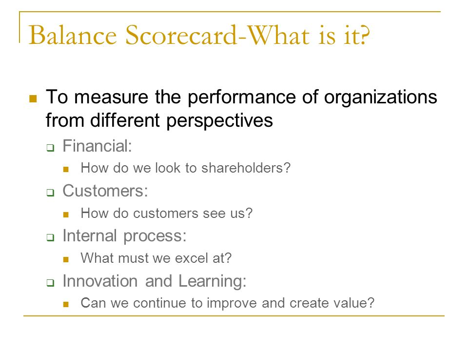 Balance Scorecard-What is it.