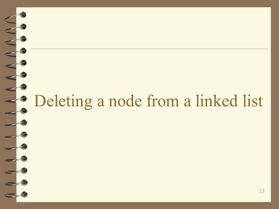 23 Deleting a node from a linked list