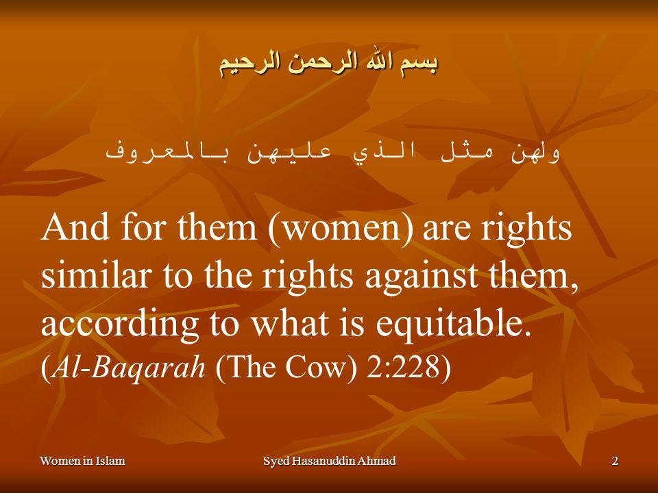 WOMEN IN ISLAM Dr. Syed Hasanuddin Ahmad www.learn-Islam.org