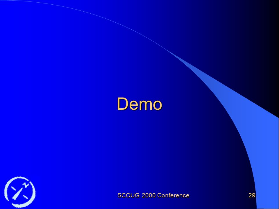 SCOUG 2000 Conference29 Demo