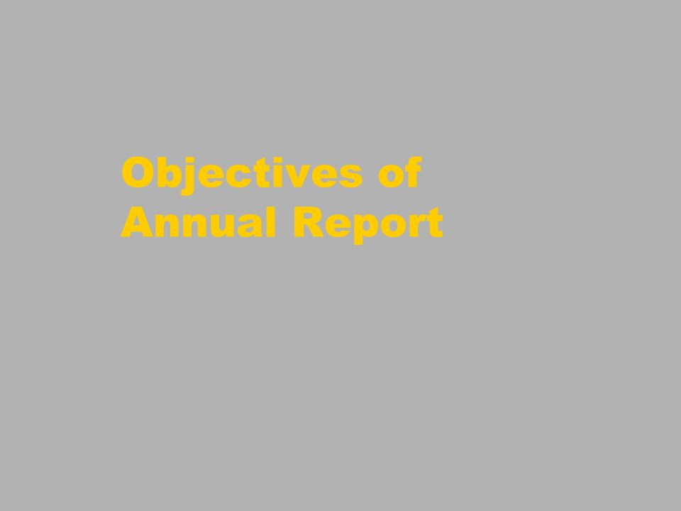Objectives of Annual Report