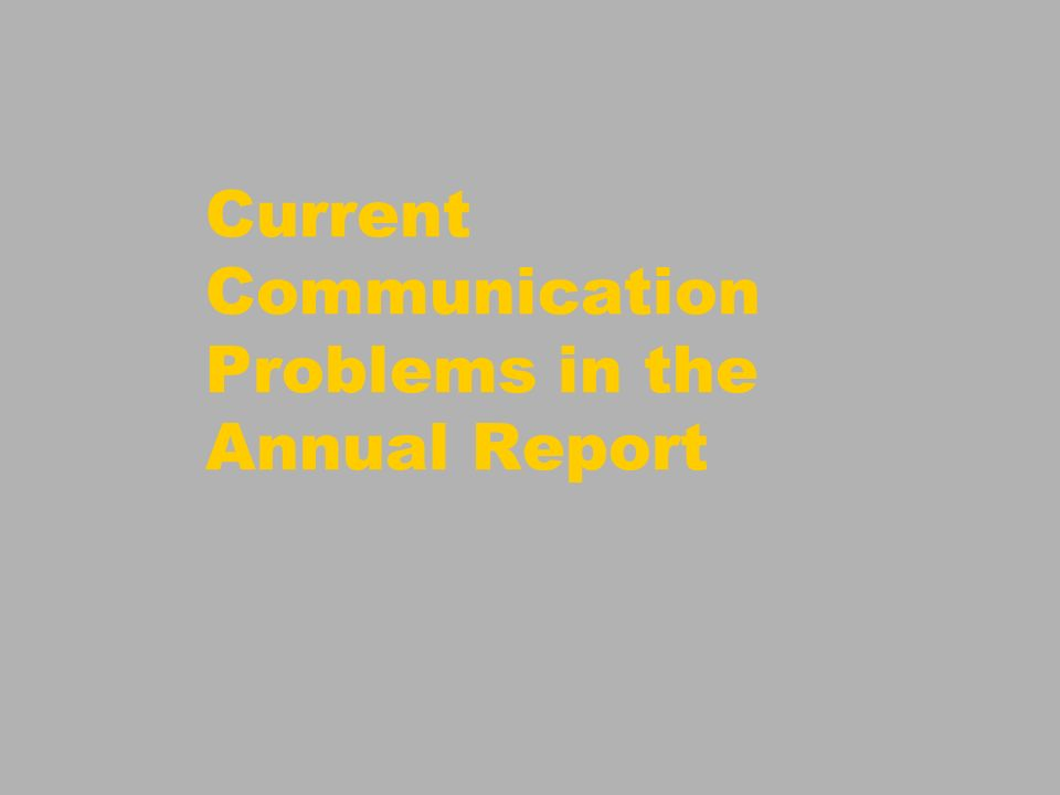 Current Communication Problems in the Annual Report