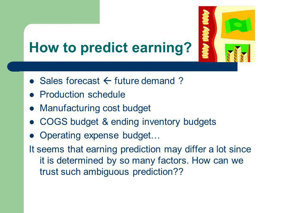 How to predict future cash flow.
