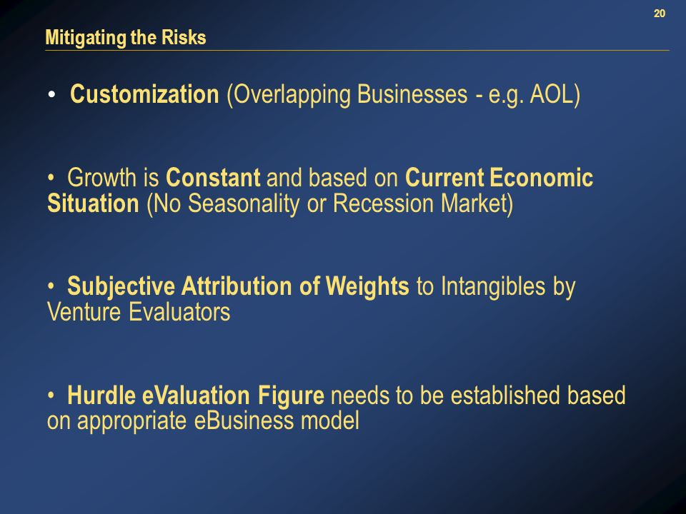 20 Mitigating the Risks Customization (Overlapping Businesses - e.g.