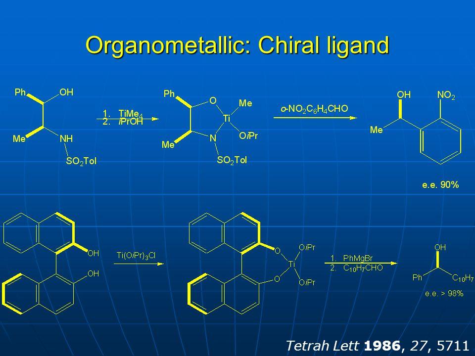 Organometallic: Chiral ligand Tetrah Lett 1986, 27, 5711
