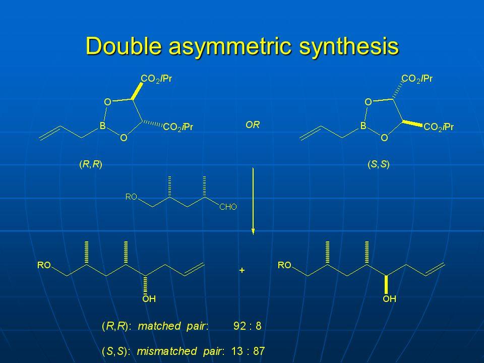 Double asymmetric synthesis