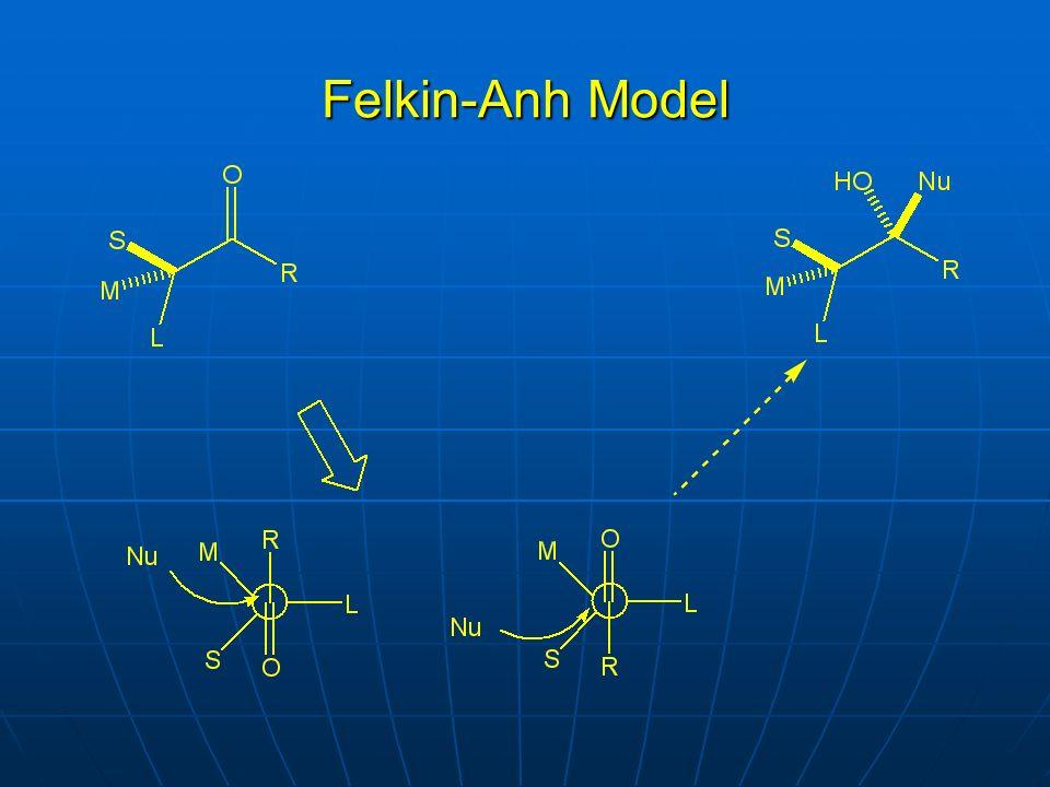 Felkin-Anh Model