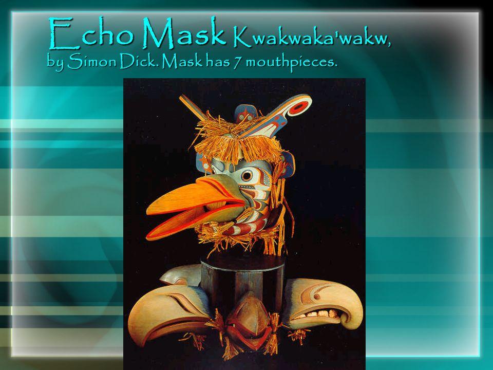 Echo Mask Kwakwaka'wakw, by Simon Dick. Mask has 7 mouthpieces.