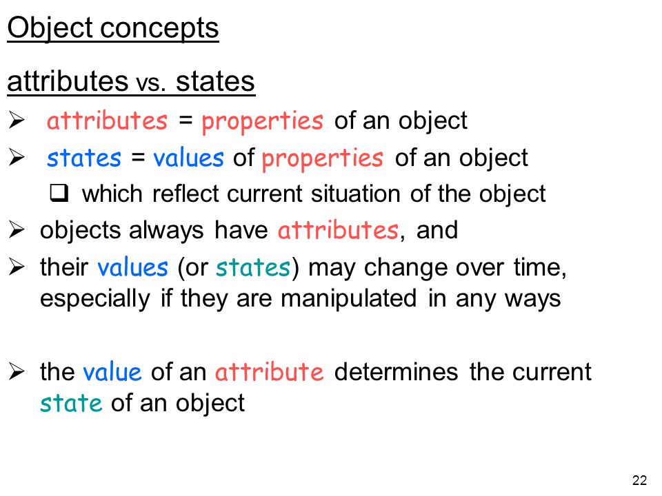 22 Object concepts attributes vs.