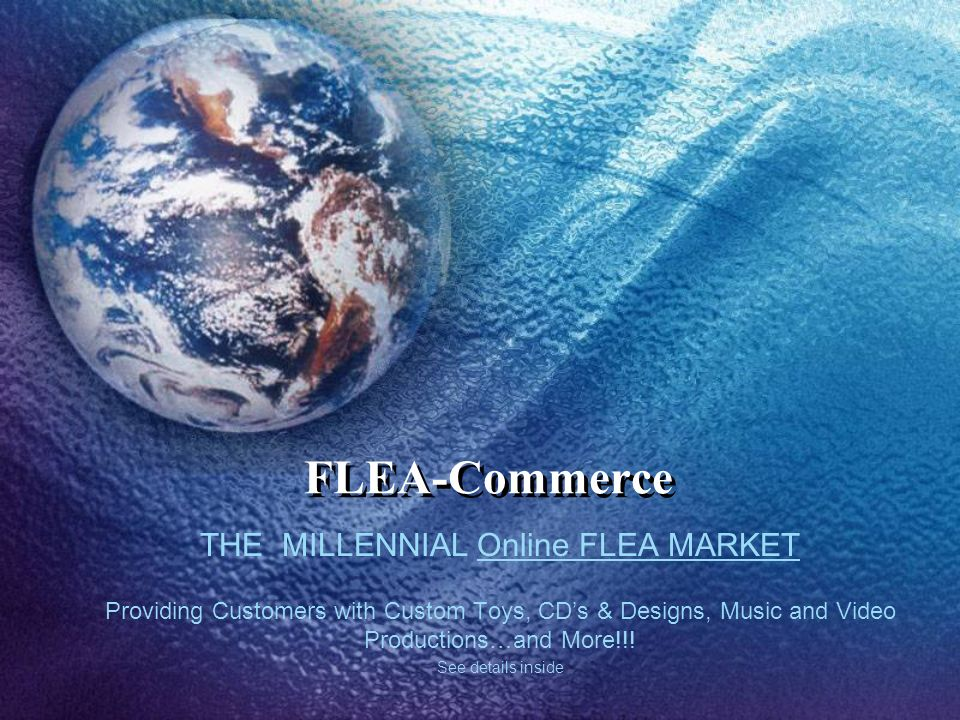 THE MILLENNIAL Online FLEA MARKET Providing Customers with Custom Toys, CDs & Designs, Music and Video Productions…and More!!.