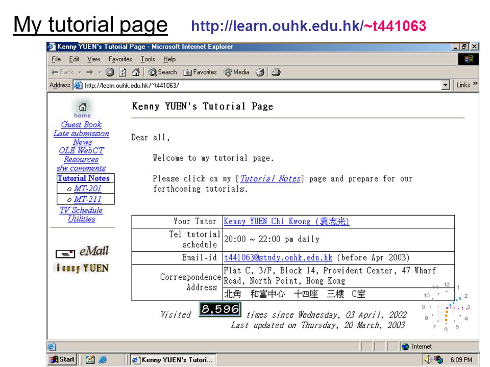 5 My tutorial page http://learn.ouhk.edu.hk/~t441063