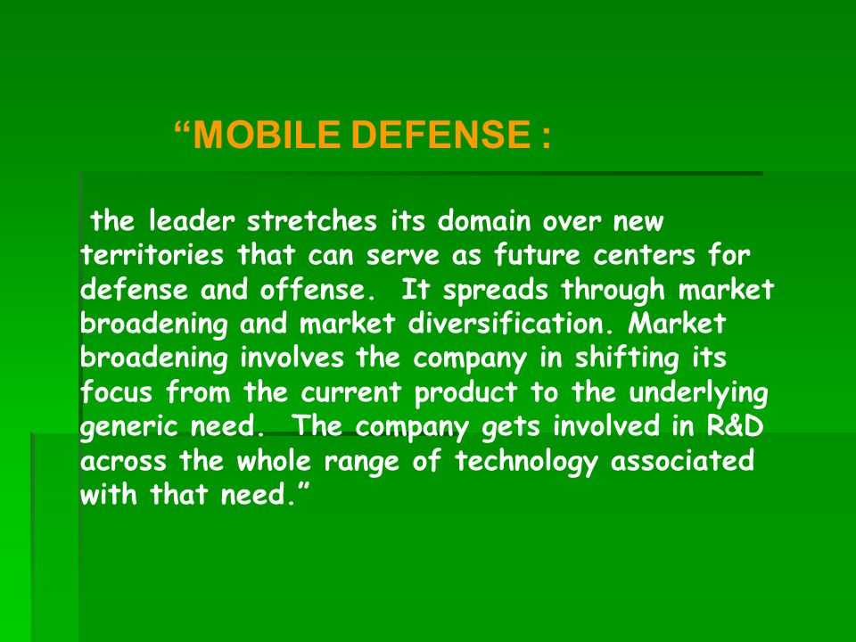 MOBILE DEFENSE : the leader stretches its domain over new territories that can serve as future centers for defense and offense. It spreads through mar