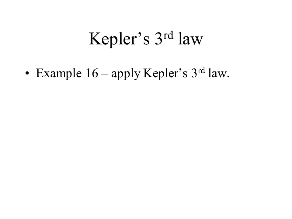 Proof of Keplers 3 rd law in a circular orbit r1r1 satellite 1 earth v c1 r2r2 satellite 2 v c2 Note that the proof is true for satellites round the s