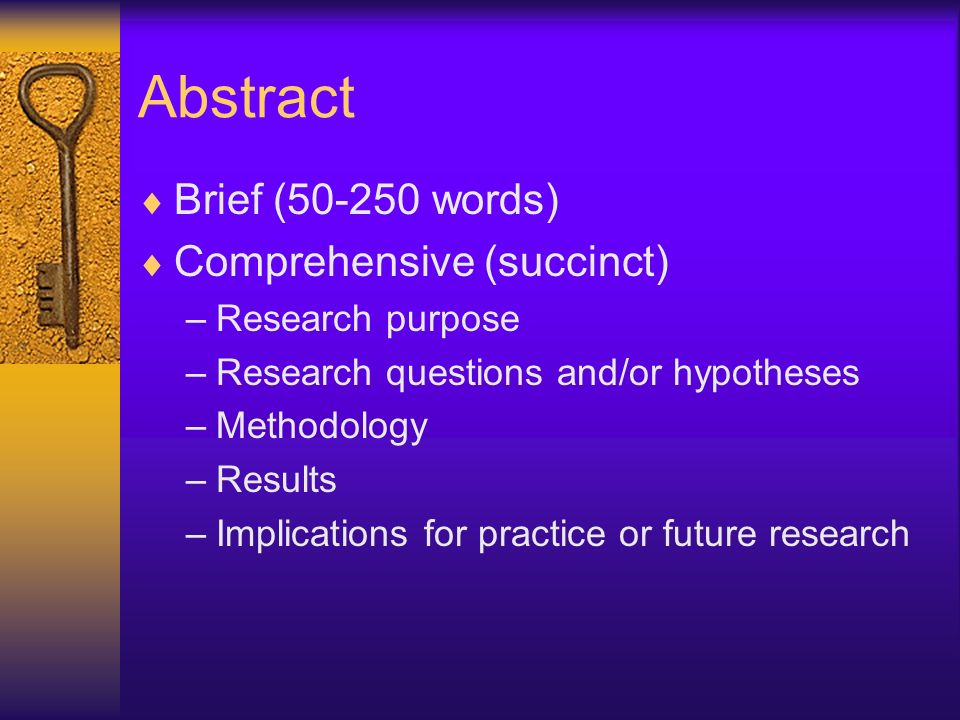 Research Problem or Purpose Researcher presents a picture of area researched –Abstract –Introduction –Aims –Conceptual framework