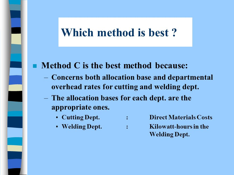 Which method is best .