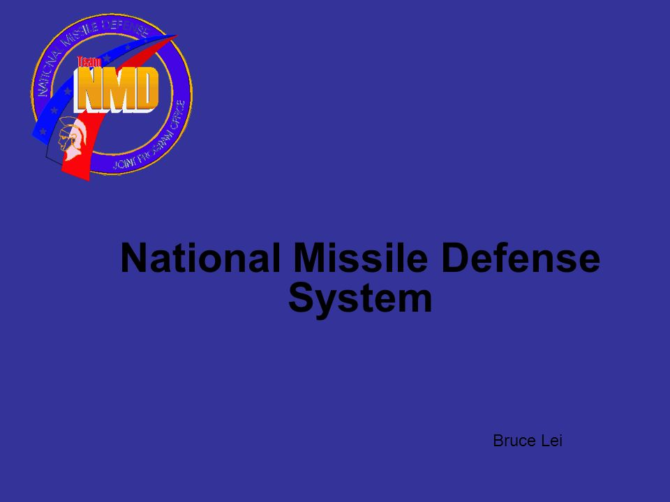 National Missile Defense System Bruce Lei