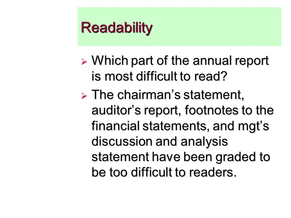 Readability Which part of the annual report is most difficult to read.