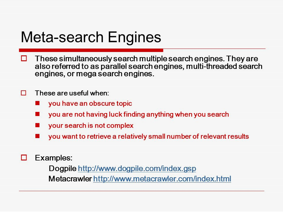 Natural Language Engines This type of search engine encourages you to ask properly phrased questions.