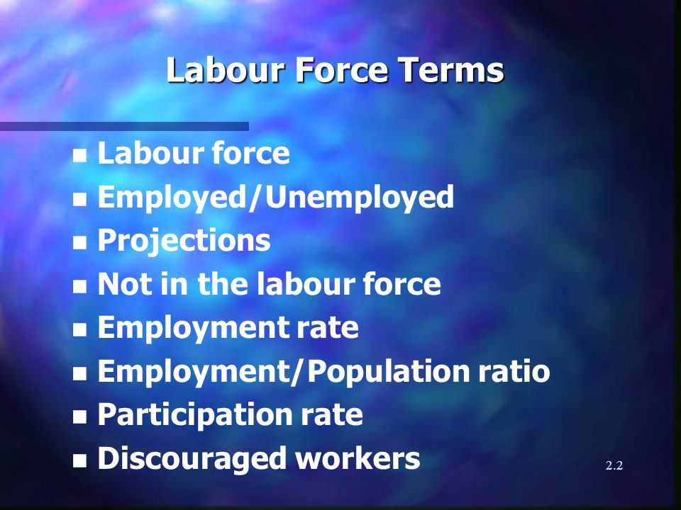 2.3 General Trends and Characteristics of the Labour Force n General participation rates n Female/Male participation rates n Overall growth n Age trends n Provincial differences n Part-time workers n Industry employment projections n Minorities