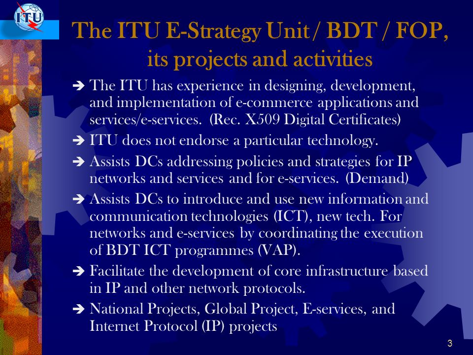 2 Why does ITU work with and for developing countries.