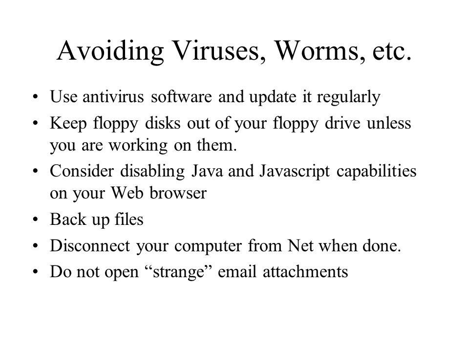 Avoiding Viruses, Worms, etc.