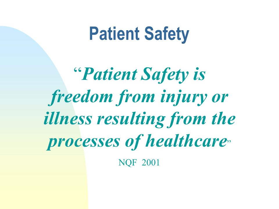 Patient Safety An Overview