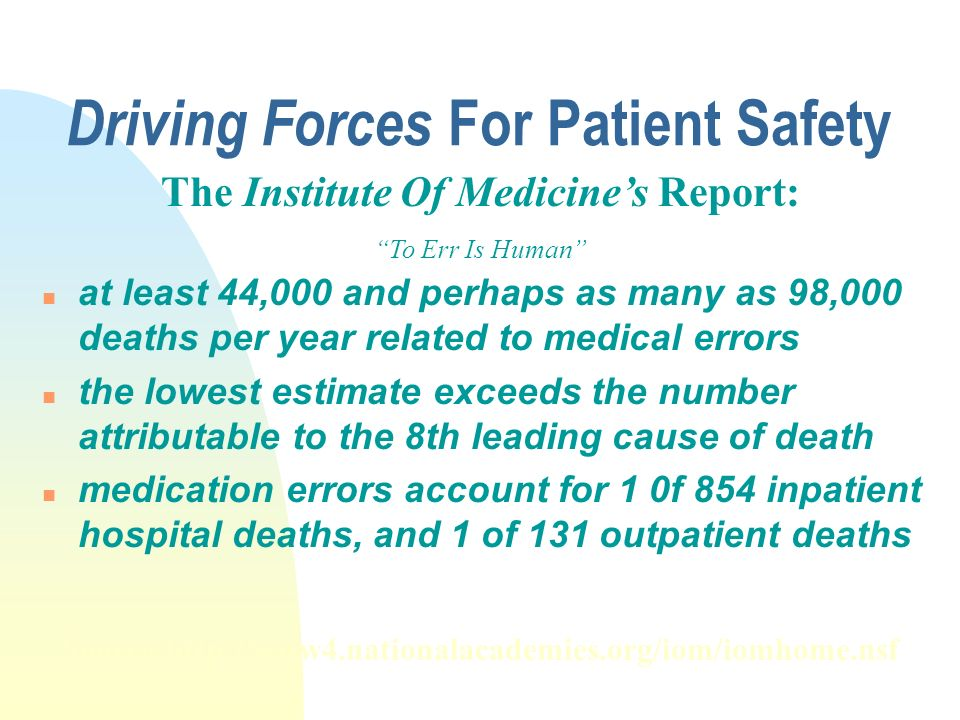 Patient Safety Patient Safety Must Be Our # 1 Priority