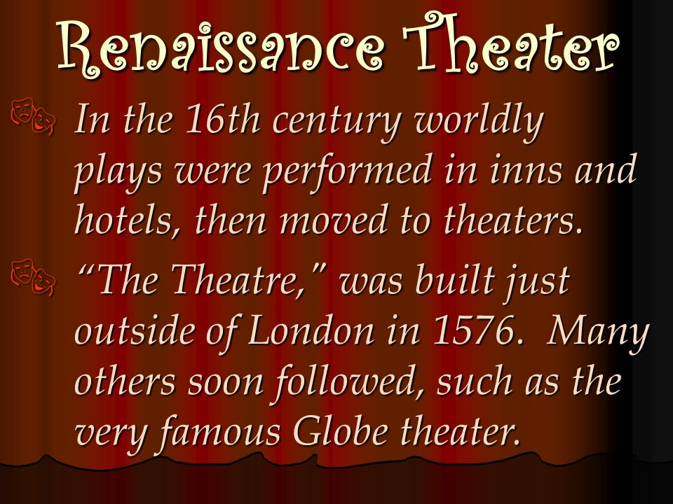 Medieval Theater In early medieval times the church stopped theater performances, but later assisted in its rebirth during the Middle Ages. In early m