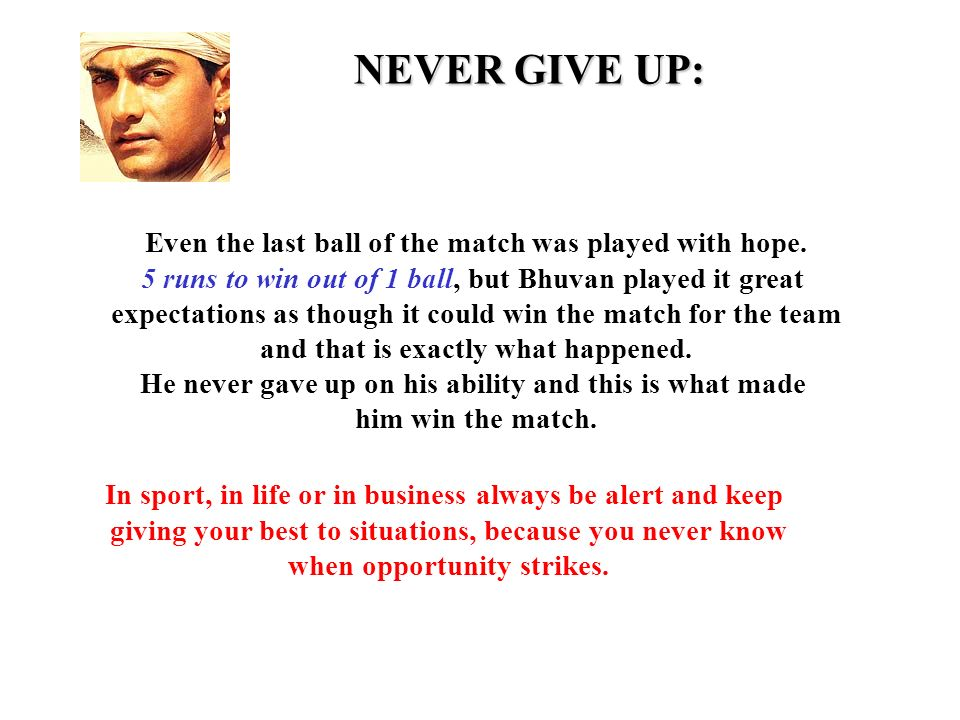 NEVER GIVE UP: Even the last ball of the match was played with hope.