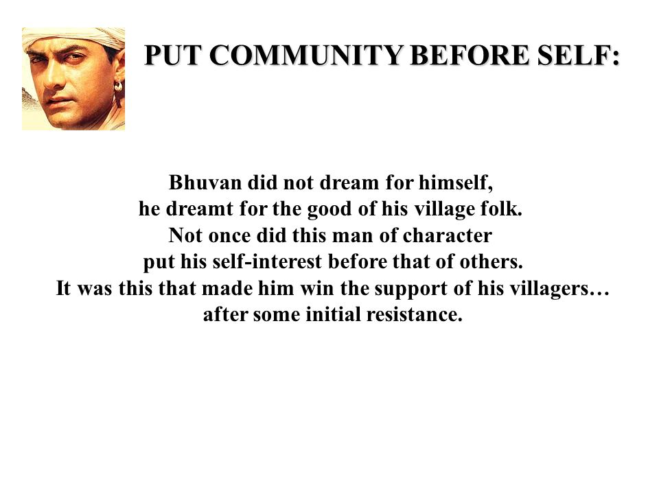 PUT COMMUNITY BEFORE SELF: Bhuvan did not dream for himself, he dreamt for the good of his village folk.