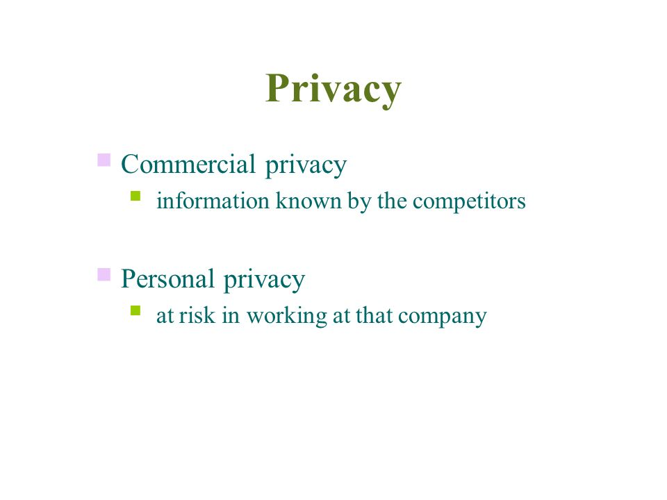 Privacy If disclosed …...