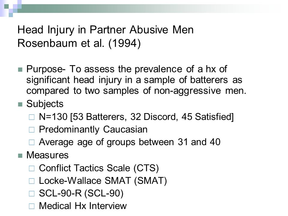 Head Injury in Partner Abusive Men Rosenbaum et al.