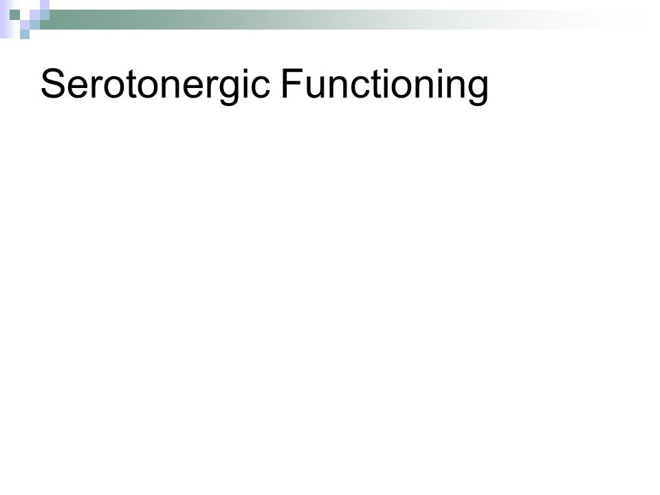 Serotonergic Functioning