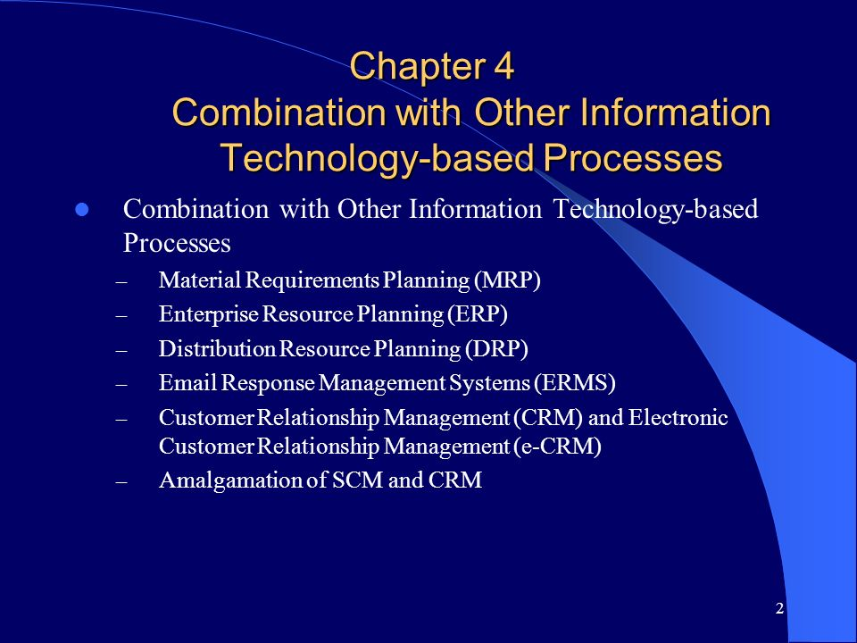 2 Chapter 4 Combination with Other Information Technology-based Processes Combination with Other Information Technology-based Processes – Material Req