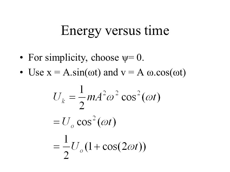 Example 11 Find the total energy and the maximum speed.