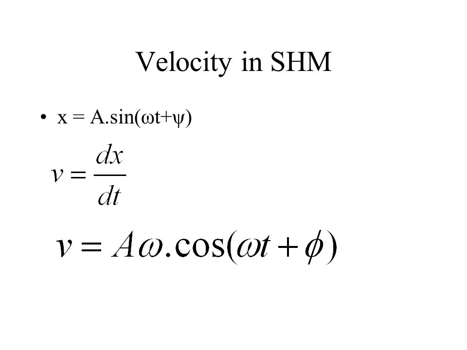 Isochronous oscillation The period T in a SHM is independent of the amplitude A. A SHM is an isochronous oscillation.