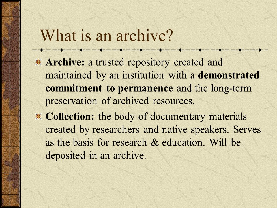 What is an archive.