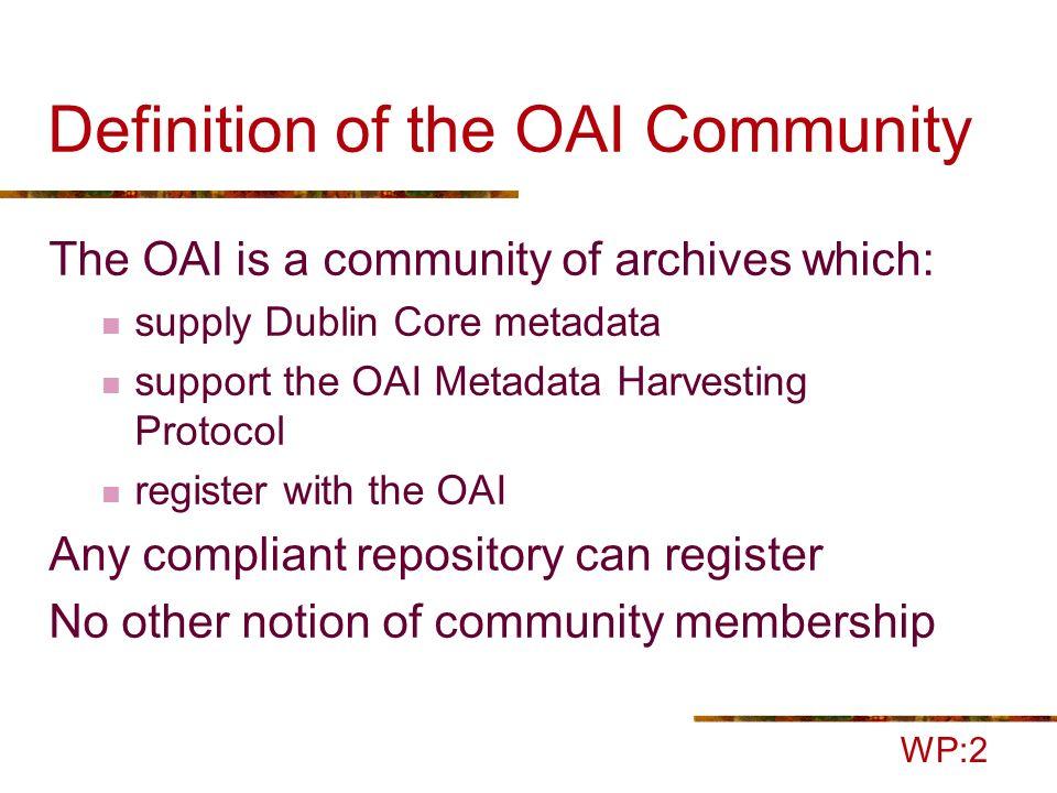 The OAI Community WP:2