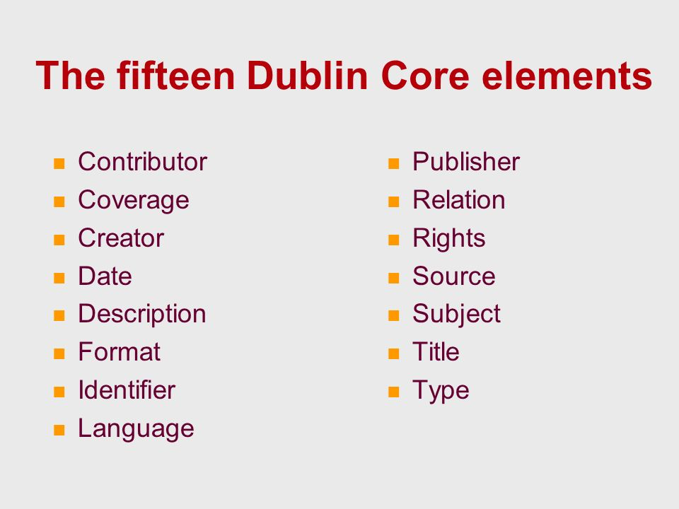 Additional elements for DATA Subject.language A language the resource is about Use for a language the resource is in Type.data The nature of the content from a linguistic point of view E.g.