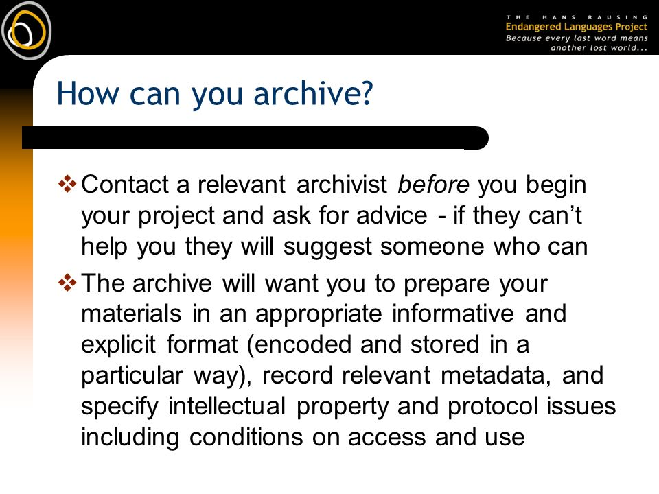 How can you archive.