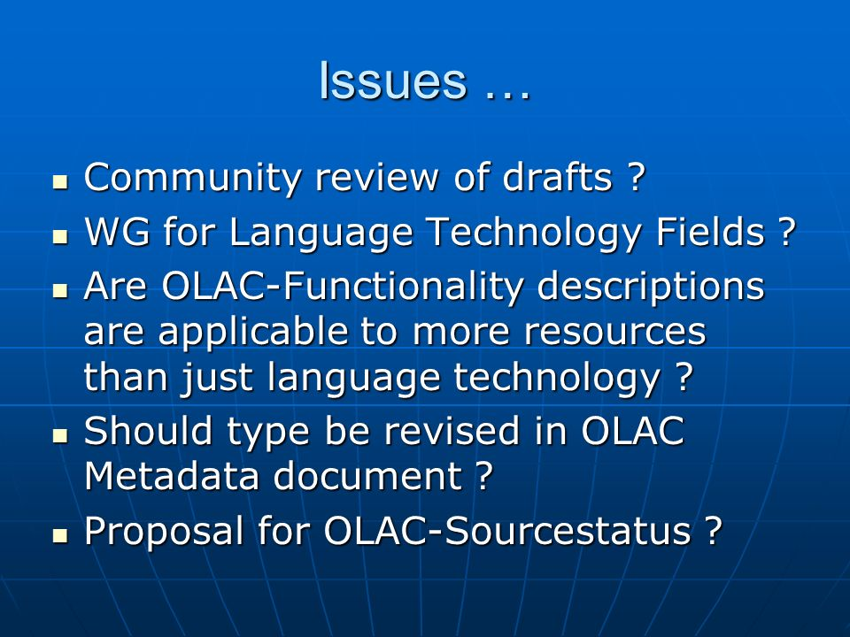 Issues … Community review of drafts .Community review of drafts .